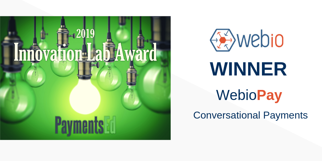 Webio's Conversational Payments-WebioPay Wins Innovation Payment Award