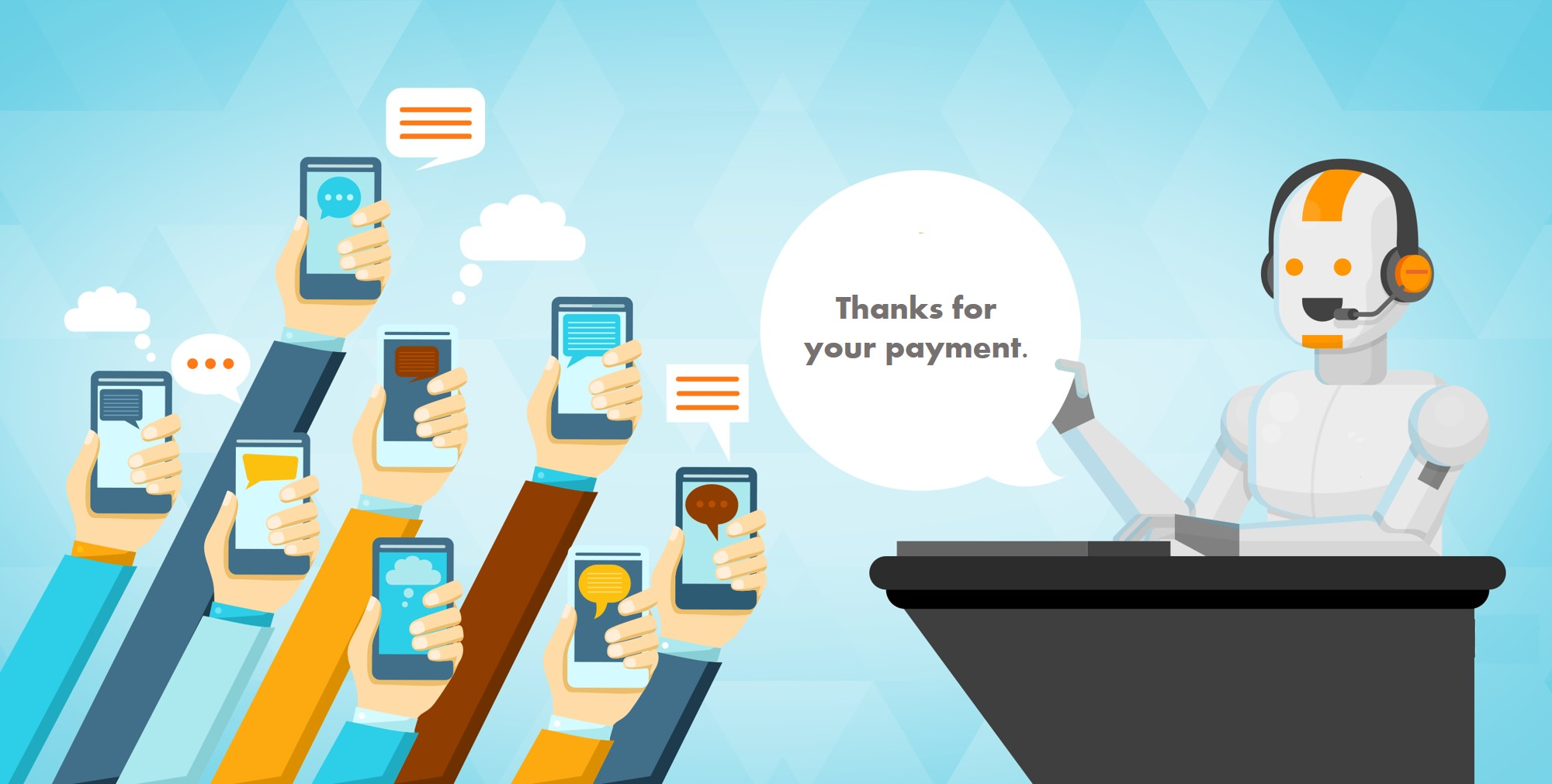 Image of messaging in credit and collections customers hands holding mobile phones and a chatbot at a desk saying thanks for your payment